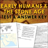 Early Humans & the Stone Age Test and Answer Key