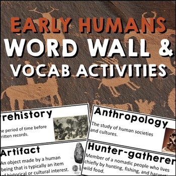 Early Humans & the Stone Age Word Wall and Vocabulary