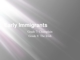 Early Immigrants to Canada Split History: Champlain and the Irish