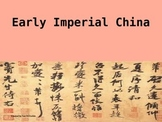 Early Imperial China Power Point Presentation for Upper El