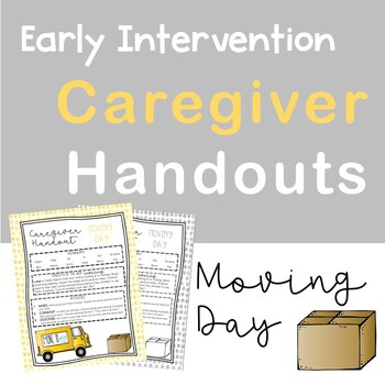 Early Intervention Caregiver Handouts (Moving Day)