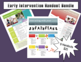 Early Intervention Handout Bundle
