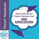 Early Intervention Parent Handout Unit: High Expectations