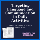 Early Intervention Speech- Caregiver Handouts- Routine Activities for Language