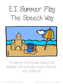 Early Intervention Summer Play The Speech Way