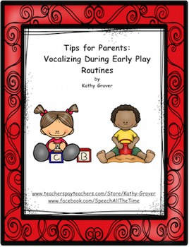 Early Intervention Tips for Parents: Vocalizing During Early Play Routines