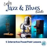 Early Jazz & Blues PowerPoint Bundle