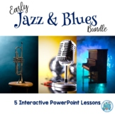 Early Jazz & Blues PowerPoint Bundle