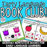 Early Language Book Club! Monthly Repetitive Books for Ear