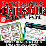 Early Language Centers Club! DIGITAL & PRINT!