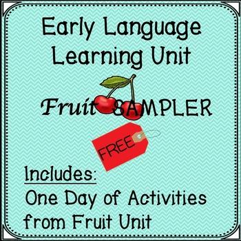 Early Language Free Fruit Unit Sampler