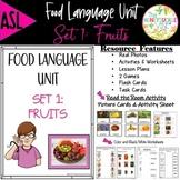 ASL Language Unit Fruits Pre-K & Kindergarten