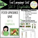 ASL Language Unit  Vegetables Pre-K & Kindergarten
