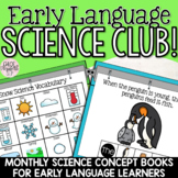 Early Language Science Club! Monthly Science Books for Ear