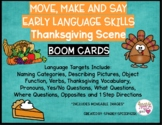 Early Language Skills MOVE, MAKE AND SAY  Thanksgiving Sce