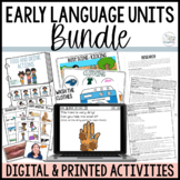Early Language Units GROWING BUNDLE- Early Intervention Speech Therapy