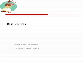 Early Language and Literacy Best Practices Power Point