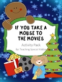 Early Learner If You Take a Mouse to the Movies Activity Pack