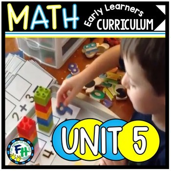Early Learners Math Curriculum {Unit 5 ADDITION}