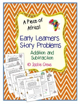 Early Learners Story Problems: Add/Subtract- African Theme -Great for Subs!
