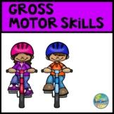 Early Learning Gross Motor Skills