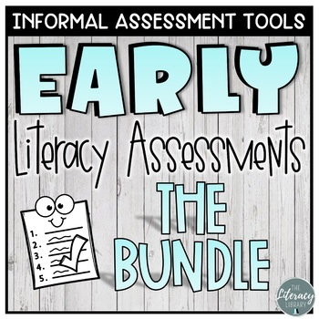 Early Literacy Assessment Bundle