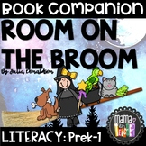 Early Literacy: Book Companion for Room on the Broom by Julia Donaldson, Prek-1