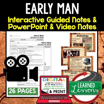 early man notes guided notes powerpoints world history google