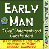 "Early Man ""I Can"" Statements & Learning Goals! Measure Early Man Goals!"