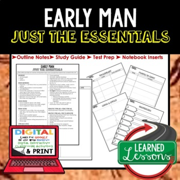 Early Man Outline Notes JUST THE ESSENTIALS Unit Review