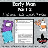 Early Man Part 2 Cut and Paste Review--NO PREP