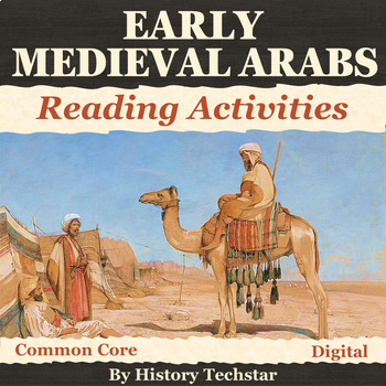 Early Medieval Arabs Reading Activities