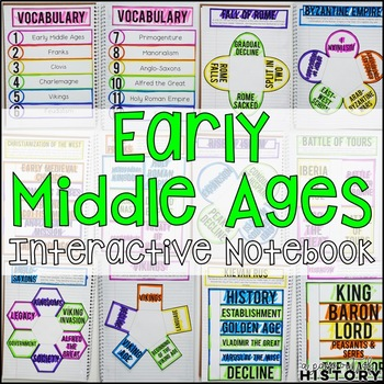 Early Middle Ages Interactive Notebook & Graphic Organizers