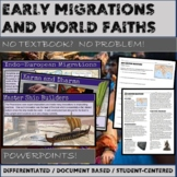 Early Migrations and World Faiths Complete Unit Bundle