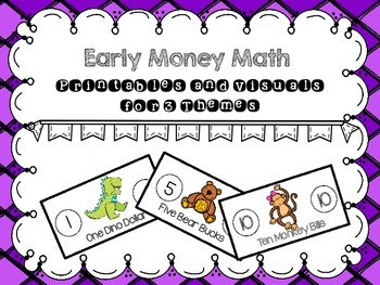 Early Money Math: Printables and Visuals for Three Themes