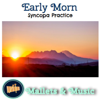Early Morn: A Song to Practice Syncopa
