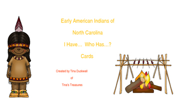 Early North Carolina Natives I Have...Who Has... Cards