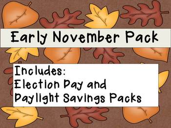 Early November SUPER Pack, includes Election Day and Daylight Savings