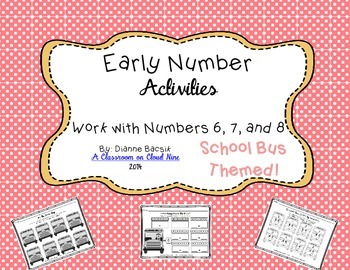 Early Number Activities {Working with Numbers 6, 7, 8}