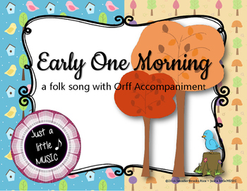 Early One Morning - A Seasonal Folk Song w/ Orff Instrument Accompaniment