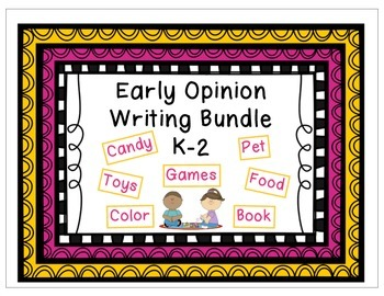 Early Opinion Writing Bundle