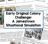 Early Original 13 Colony Challenge: A Jamestown Situational Simulation