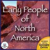 Early People of North America US History Unit Distance Learning