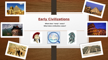 Early Peoples & Civilizations - Introductory Presentation