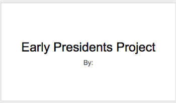 Early President Project