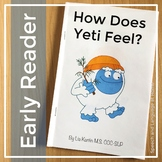 Early Reader: How Does Yeti Feel (AAC, emotions, pre-k, ki