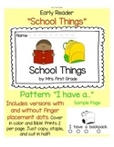 "Early Reader ""School Things"" - Differentiated!"