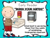 Wash Your Hands Early Reader Book Kindergarten Routines Back to School