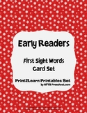 {Early Readers} First Sight Words