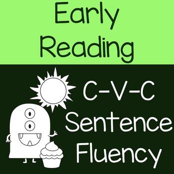 Early Reading CVC Sentence Fluency
